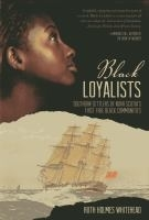 The Black Loyalists reviews on GoodReads.com