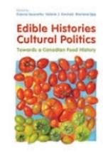 Edible History Cultural Politics on tpl.ca