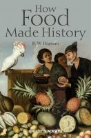 How Food Made History on tpl.ca