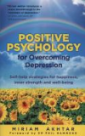 Positive Psychology for Overcoming Depression on tpl.ca