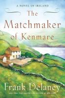 The Matchmaker of Kenmare at tpl.ca