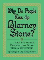 Why do people kiss the Blarney Stone on tpl.ca