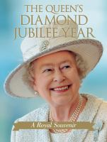 The Queen's diamond jubilee year:  a royal souvenir on tpl.ca