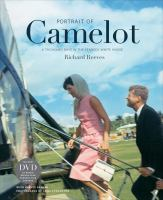 Portrait of Camelot:  a thousand days in the Kennedy White House on tpl.ca