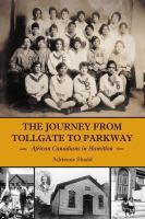 The Journey From Tollgate to Parkway on tpl.ca