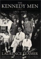 The Kennedy men: 1901-1963: the laws of the father
