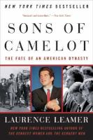 The sons of Camelot:  the fate of an American dynasty