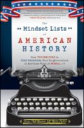 The mindset lists of American history: from typewriters to text messages, what ten generations of Americans think is normal by Tom McBride