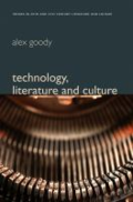 Technbology, literature and culture by Alex Goody