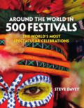 Around the world in 500 festivals - the world's most spectacular celebrations