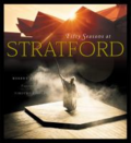 Fifty seasons at Stratford by Robert Cushman