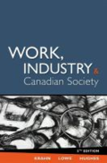 Work, industry, and Canadian society by H. Krahn