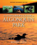 The explorer's guide to Algonquin Park by Michael Runtz
