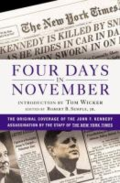 Four days in November: the original coverage of the John F. Kennedy assassination by Robert B. Semple