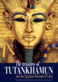 The treasures of Tutankhamun and the Egyptian Museum of Cairo.  By Amenta, Alessia