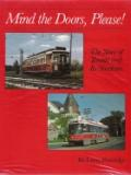 Mind the doors please: the story of Toronto and its streetcars by Larry Partridge