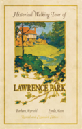 Historical walking tour of Lawrence Park Rev. and expanded ed.