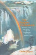 The Niagara companion - explorers, artists and writers at the Falls, from discovery through the twentieth century