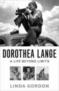 Dorthea Lange: a life beyond limits