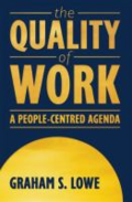 The quality of work - a people-centered agenda by Graham S. Lowe