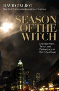Season of the witch - enchantment, terror, and deliverance in the city of love by David Talbot