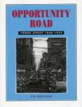 Opportunity road: Yonge Street, 1860 to 1939 by F. R. Berchem