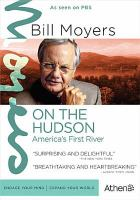 Bill Moyers on the Hudson America's first river (DVD)