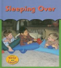 Sleeping over by Melinda Beth Radabaugh