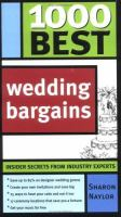 1000 best wedding bargains by Sharon Naylor