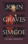 John Graves Simcoe, 1752-1806: a biography