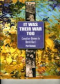 It was their war too: Canadian women and World War I