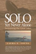 Solo, yet never alone: swimming the Great Lakes