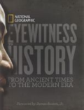 Eyewitness to history from ancient times to the modern era