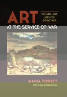 Art at the service of war: Canada, art, and the Great War